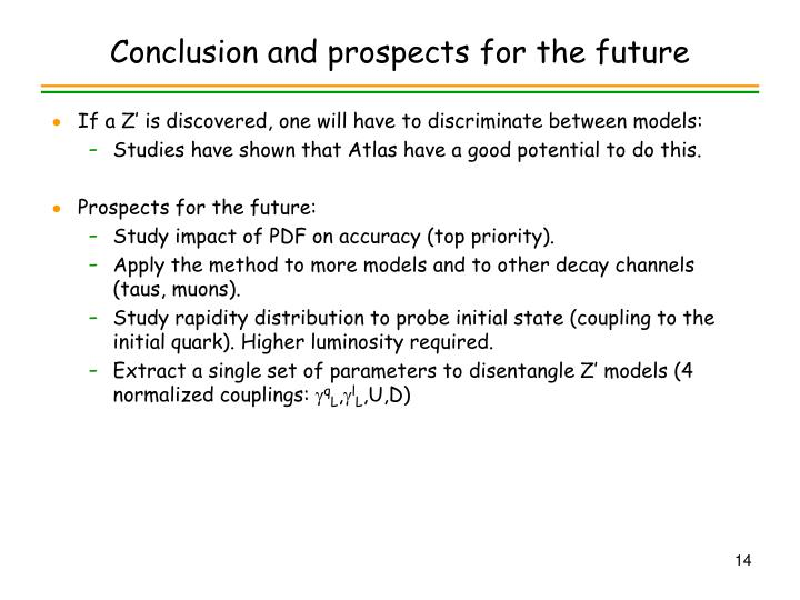 Conclusion and prospects for the future