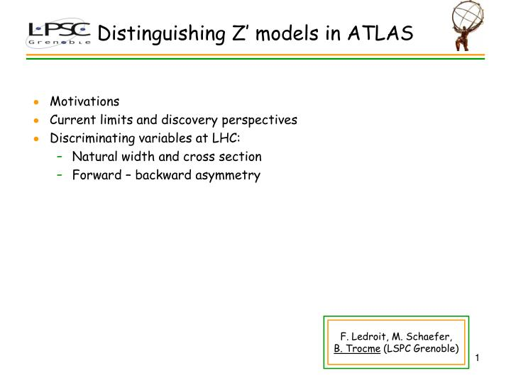 Distinguishing z models in atlas