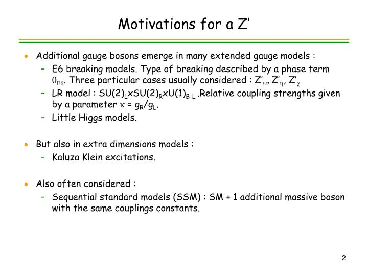 Motivations for a Z'