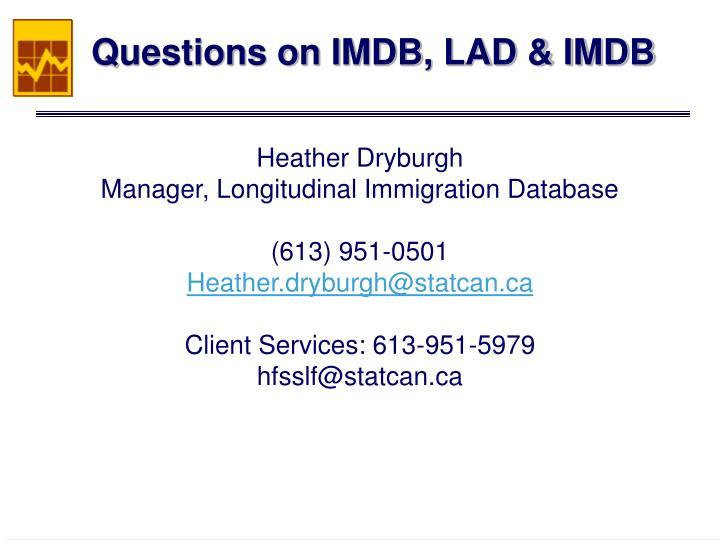 Questions on IMDB, LAD & IMDB
