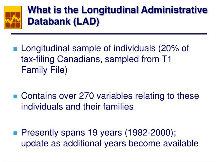 What is the Longitudinal Administrative Databank (LAD)