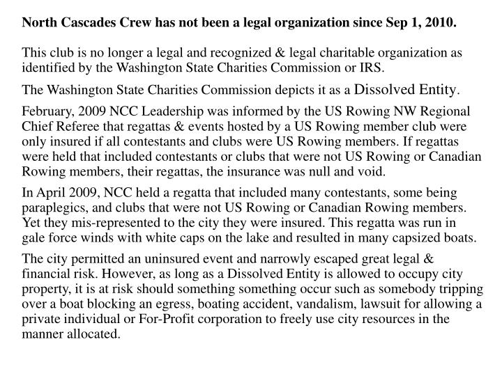 North Cascades Crew has not been a legal organization since Sep 1, 2010.