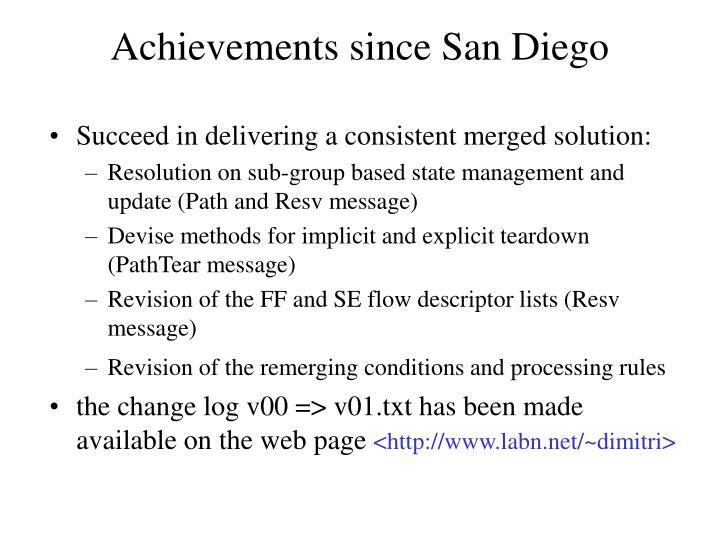Achievements since San Diego