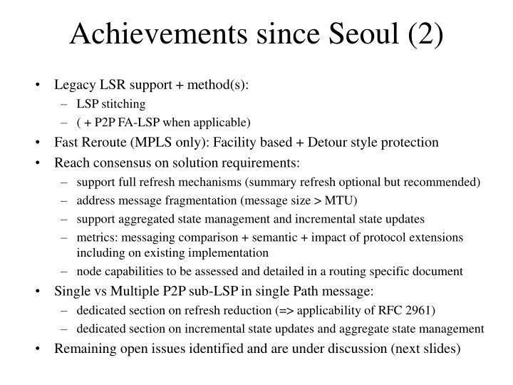 Achievements since Seoul (2)