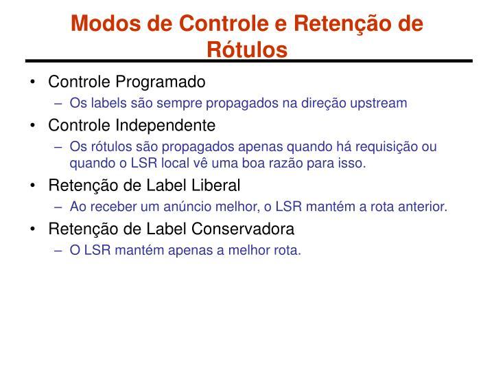 Modos de Controle e Retenção de Rótulos