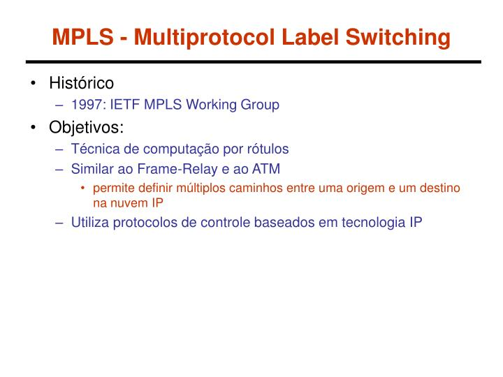 Mpls multiprotocol label switching