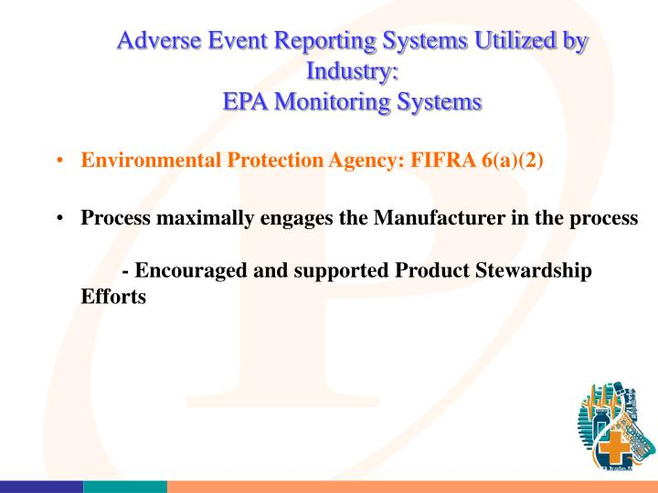 Adverse Event Reporting Systems Utilized by Industry: