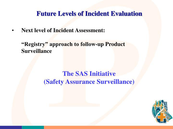 Future Levels of Incident Evaluation
