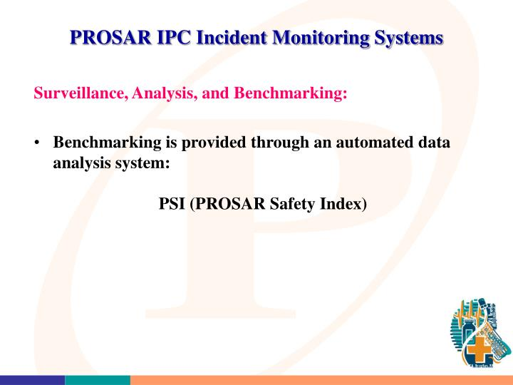 PROSAR IPC Incident Monitoring Systems