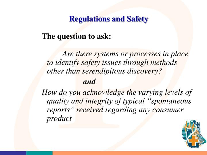 Regulations and Safety