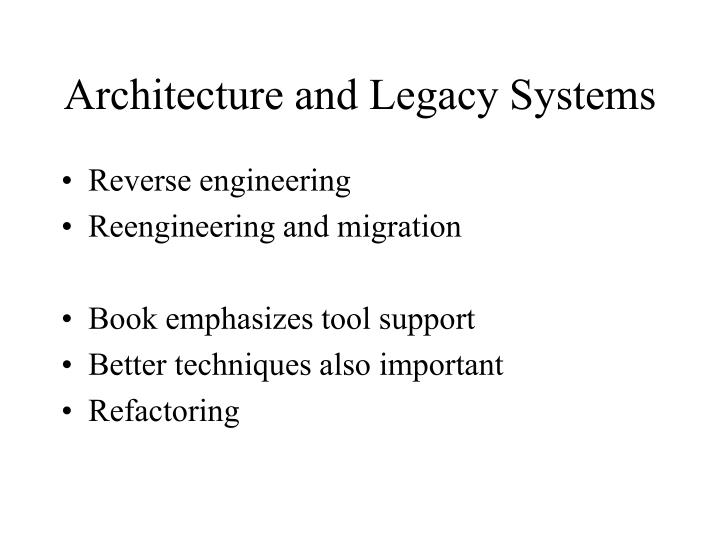 Architecture and Legacy Systems
