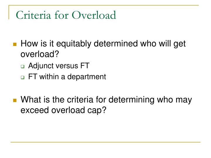 Criteria for Overload