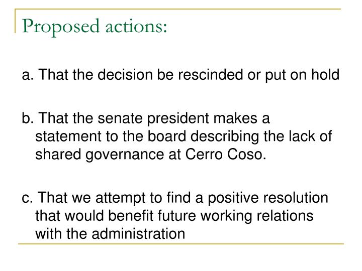 Proposed actions: