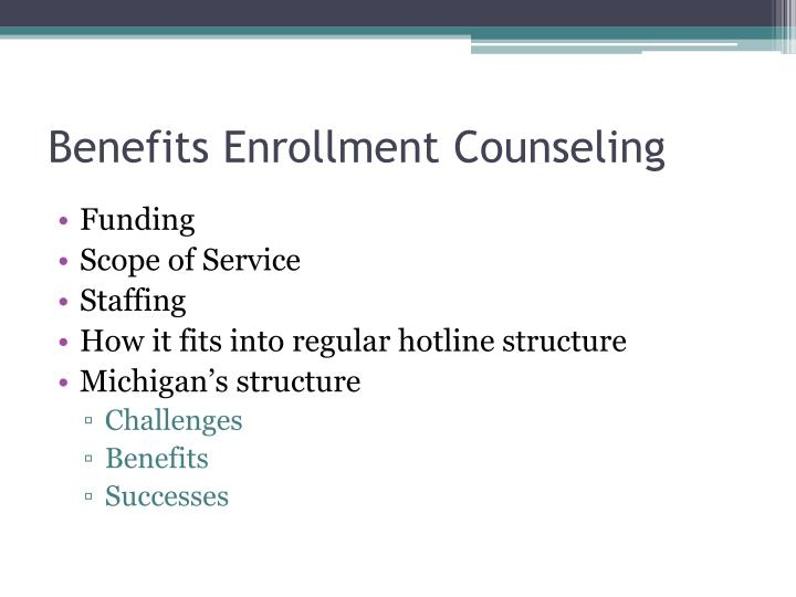 Benefits Enrollment Counseling