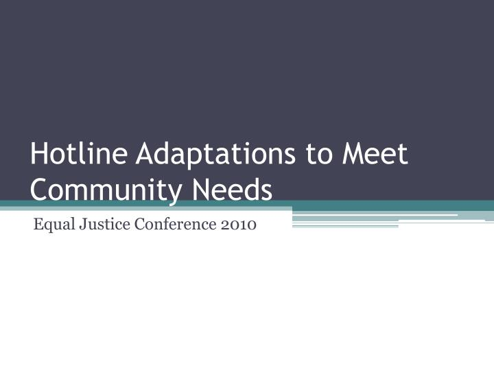 Hotline Adaptations to Meet Community Needs