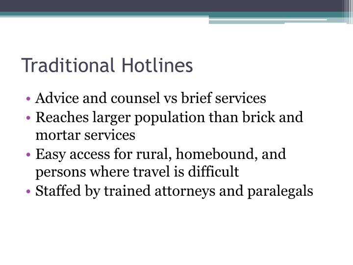 Traditional hotlines