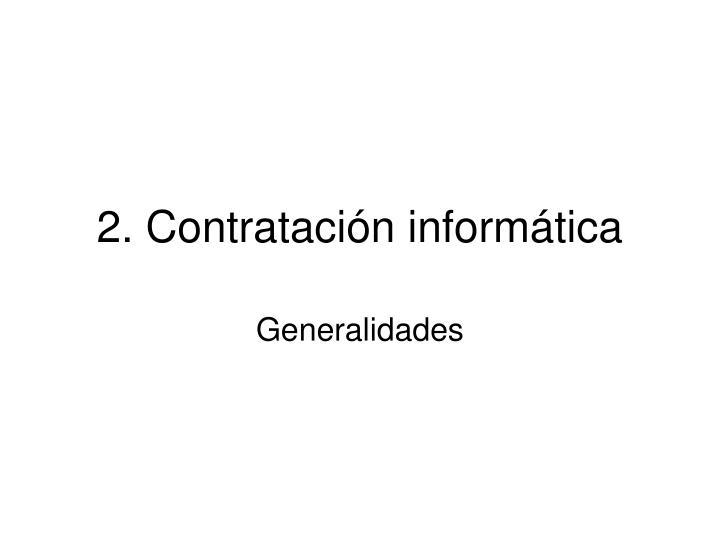 2. Contratación informática
