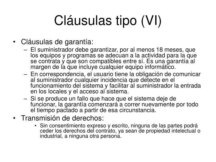 Cláusulas tipo (VI)
