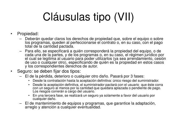 Cláusulas tipo (VII)