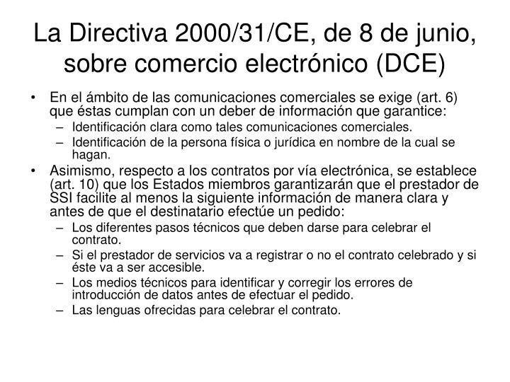 La Directiva 2000/31/CE, de 8 de junio, sobre comercio electrónico (DCE)