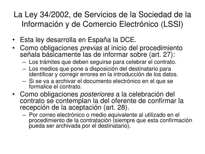 La Ley 34/2002, de Servicios de la Sociedad de la Información y de Comercio Electrónico (LSSI)