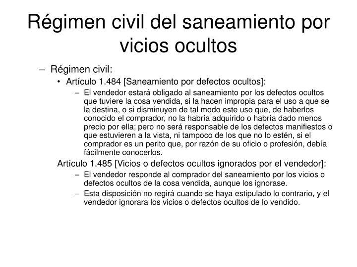 Régimen civil del saneamiento por vicios ocultos