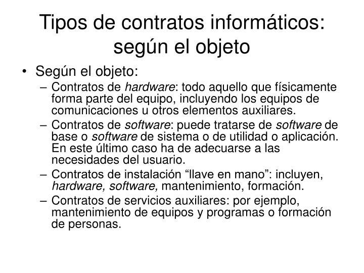 Tipos de contratos informáticos: según el objeto