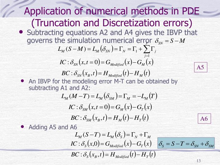 Application of numerical methods in PDE (Truncation and Discretization errors)