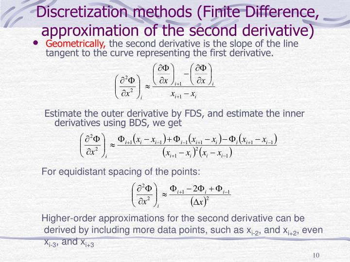 Discretization methods (Finite Difference, approximation of the second derivative)