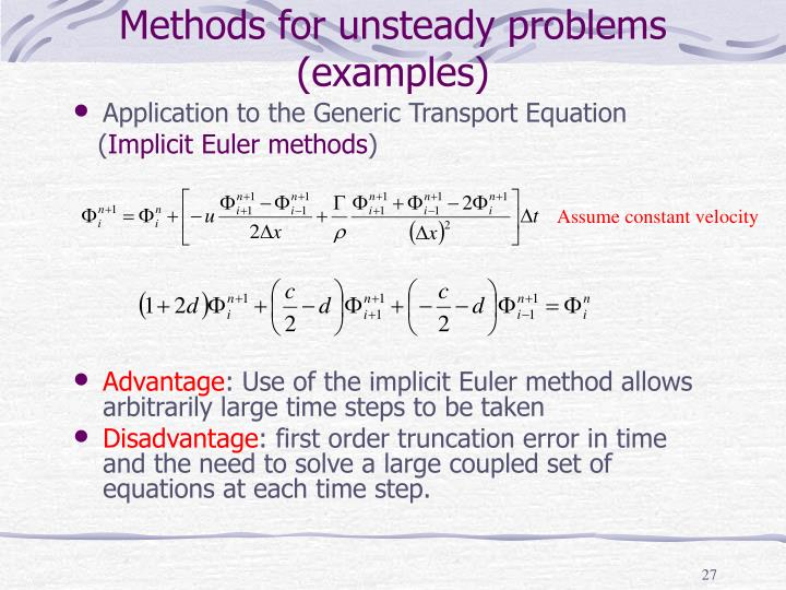 Methods for unsteady problems (examples)