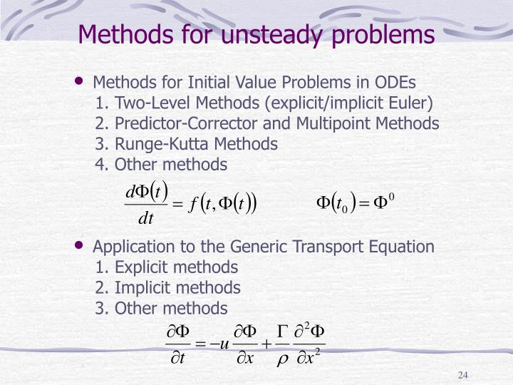 Methods for unsteady problems
