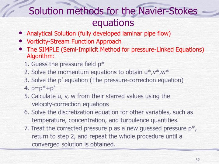Solution methods for the Navier-Stokes equations