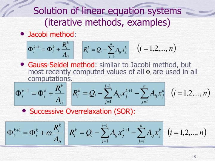 Solution of linear equation systems (iterative methods, examples)