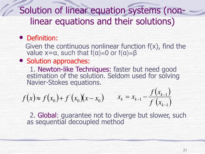 Solution of linear equation systems (non-linear equations and their solutions)