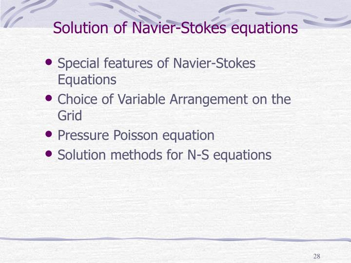 Solution of Navier-Stokes equations