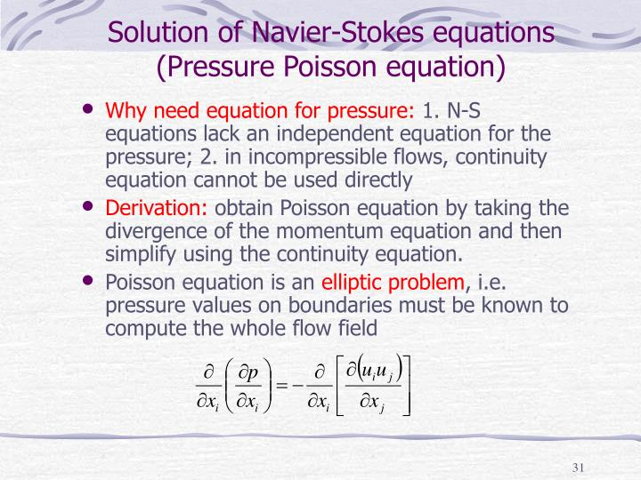 Solution of Navier-Stokes equations (Pressure Poisson equation)