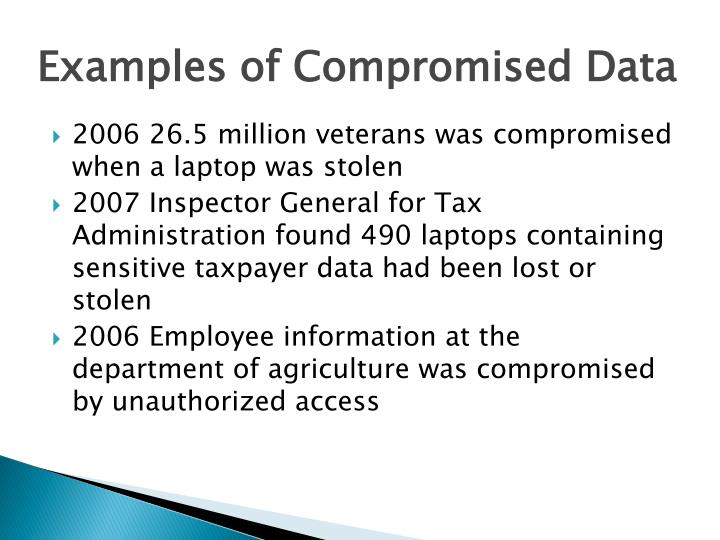 Examples of Compromised Data