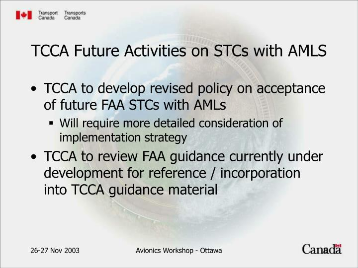 TCCA to develop revised policy on acceptance of future FAA STCs with AMLs