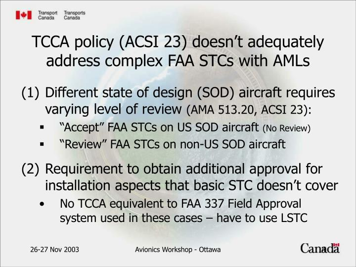 Different state of design (SOD) aircraft requires varying level of review
