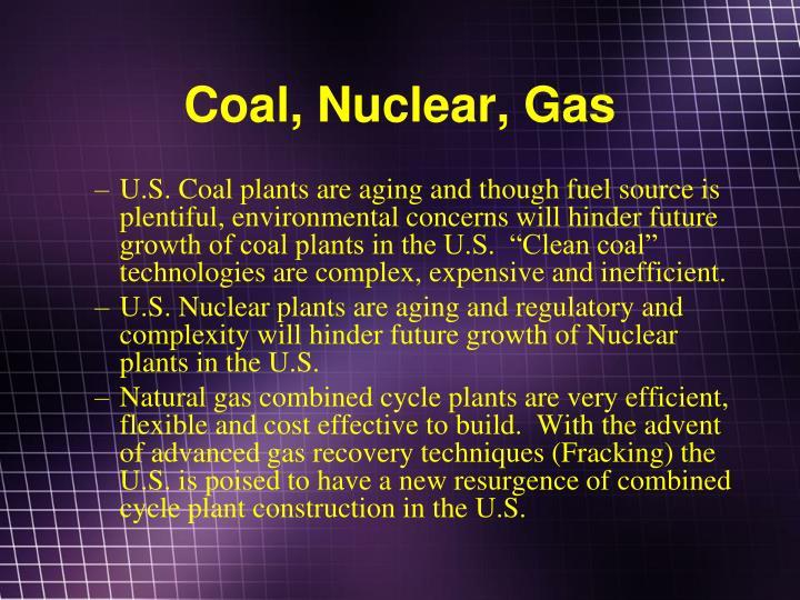 Coal, Nuclear, Gas