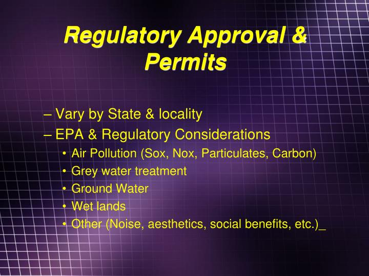 Regulatory Approval & Permits