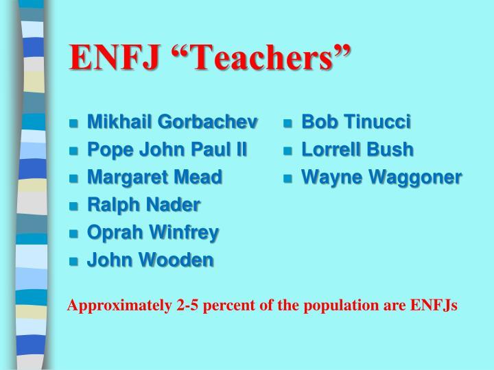 """ENFJ """"Teachers"""""""
