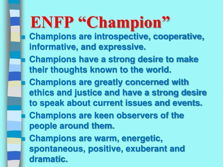 "ENFP ""Champion"""