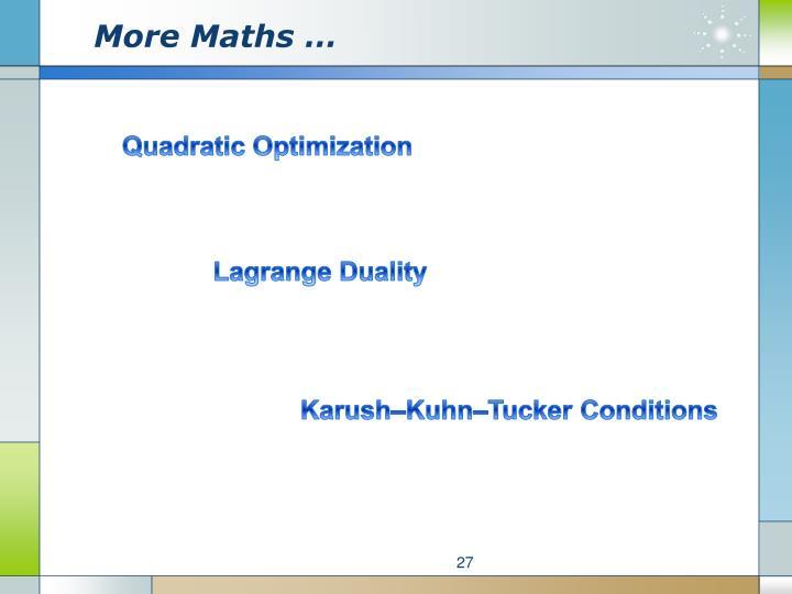 More Maths …