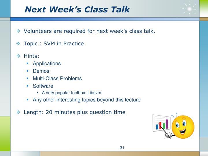 Next Week's Class Talk
