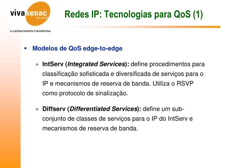 Redes IP: Tecnologias para QoS (1)