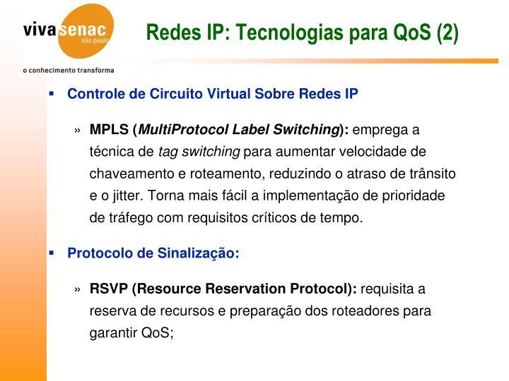 Redes IP: Tecnologias para QoS (2)