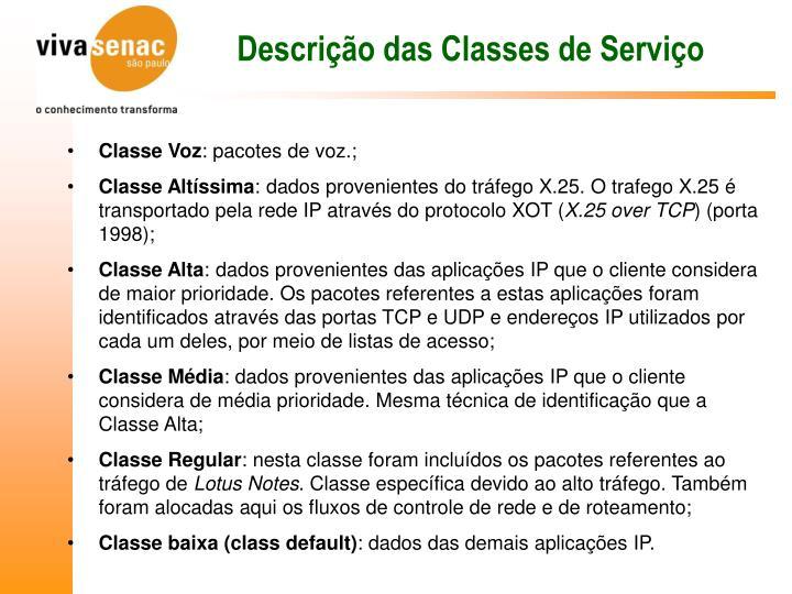 Descrição das Classes de Serviço