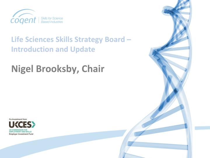 Life Sciences Skills Strategy Board – Introduction and Update