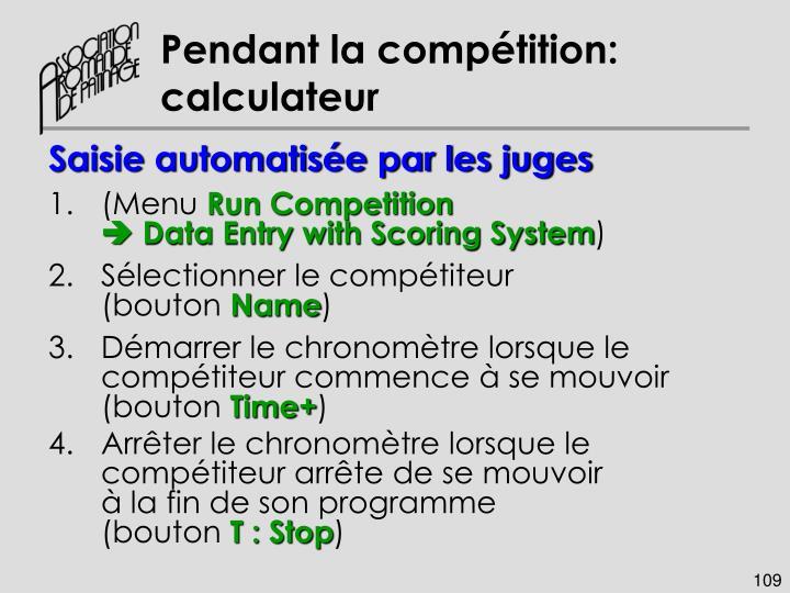 Pendant la compétition: calculateur